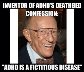 Before his death, father of ADHD admitted it was a fictitious disease